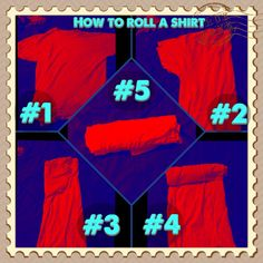"How to Roll a shirt to save space in your luggage or your drawer at home. This is how I ""fold"" my husbands clothes because he flings things around & messes up my pretty folding. This is great for guys so they can see their things without unfolding everything & keeping it nice, neat & organized :) my grandma taught me this. Enjoy!"