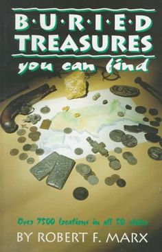 Read Book: Buried Treasures You Can Find, Over 7500 Locations in All 50 States (Treasure Hunting Text) - Reading Free eBook / PDF Finding Treasure, Buried Treasure, Treasure Hunting, Free Pdf Books, Free Ebooks, Metal Detecting Tips, Garrett Metal Detectors, Old Washing Machine, Magnet Fishing