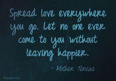 Spread love! Happy birthday Mother Teresa!