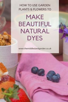 How to make natural dyes from your garden plants and flowers or from  vegetable peelings. Have fun creating natural, pretty and sustainable dye colours. #middlesizedgarden Bug Hotel, Insect Hotel, Garden Privacy, Winter Plants, Annual Flowers, Peeling, Easy Garden, Cool Plants, Small Gardens