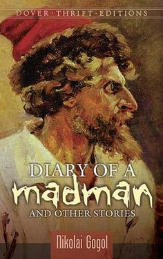Up for a quirky read? Peek into the mind of a madman with Nikolai Gogol's curious book of short stories!