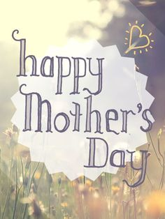 Happy Mother's Day mothers day happy mothers day mothers day quotes happy mothers day quotes mothers day quote mother's day