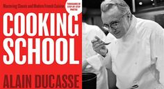 Alain Ducasse's New Cookbook Demystifies French Cookery #food #recipes #spiralizer