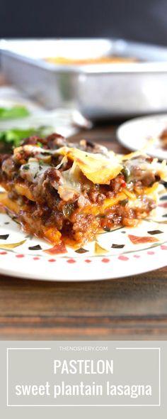 "Pastelón (Sweet Plantain ""Lasagna"") | http://thenoshery.com/?utm_campaign=coschedule&utm_source=pinterest&utm_medium=The%20Noshery&utm_content=Pastel%C3%B3n%20%28Sweet%20Plantain%20%22Lasagna%22%29"