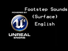 Unreal Engine 4 Tutorial: Footstep Sounds (english) - YouTube