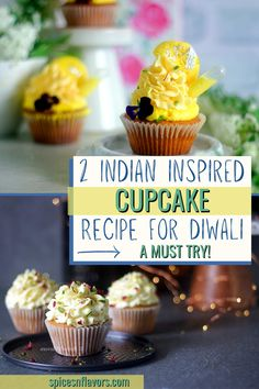 Indian Inspired Cupcakes are so in rage now!! Perfectly sweetened and unusual flavour combinations these cupcakes are a must try this Indian festive season.