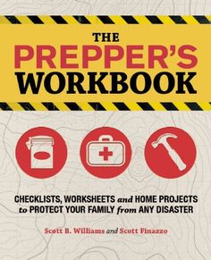 Discover disasterprepper survival books ideas on pinterest the preppers workbook by scott b williams available at book depository with free delivery worldwide find this pin and more on disasterprepper survival fandeluxe Images