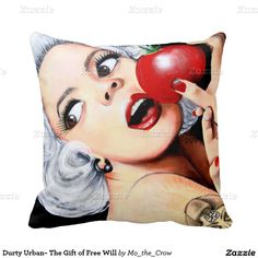 Durty Urban~ The Gift of Free Will Pillow