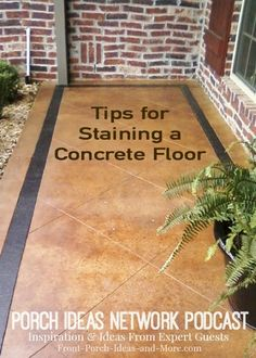 Podcast: Wonderful discussion with David Goddard about staining concrete. As a professional, he educates us on the concrete staining and stamping process. A great program to listen to for ideas on staining your porch floor, driveway or patio. Concrete Patios, Stained Concrete Porch, Concrete Walkway, Cement Patio, Concrete Floors, Concrete Staining, Stamped Concrete, Plywood Floors, Painting Concrete Porch