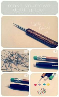 Make your own dotting tool for pointilism.
