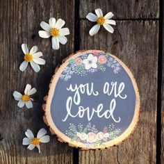 You Are Loved Boho Mini Wood Slice, Boho Floral, Wedding Gift, Wood Slice Art, Hand Painted Florals, Nursery Art, Office Art, Boho Nursery by FernandPineCo on Etsy https://www.etsy.com/listing/268297250/you-are-loved-boho-mini-wood-slice-boho