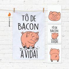 Kit Cozinha Decor - Tô de bacon com a vida