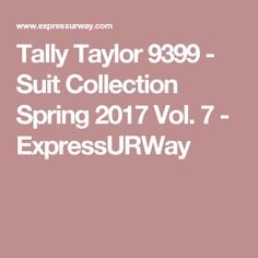 Tally Taylor 9399 - Suit Collection Spring 2017 Vol. 7 - ExpressURWay