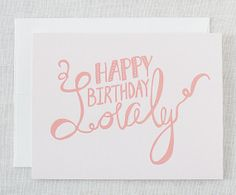 "Birthday Card | ""Happy Birthday Lovely"" 