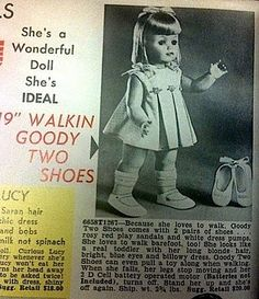 Walkin Goody Two Shoes Doll, Ideal 1967. I had her and loved walking her around!!