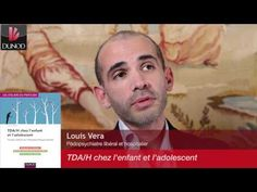 Louis Vera nous présente TDA/H chez l'enfant et l'adolescent - YouTube