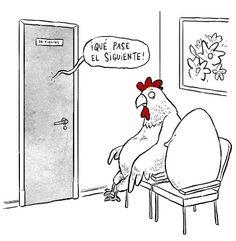 Que fue primero...el huevo o la gallina...  Idk what this says...ole!