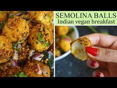 INDIAN SEMOLINA BALLS / Sooji Balls (VEGAN) is perfect for breakfast or as a snack.  #veganrecipes #veganindianrecipes #vegan