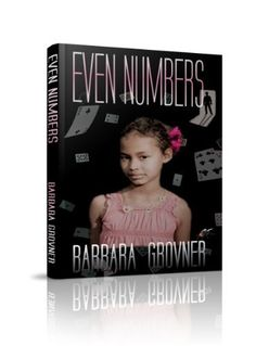 EVEN NUMBERS by Barbara Grovner, http://www.amazon.com/gp/product/B004VT3QHK/ref=cm_sw_r_pi_alp_vjD-pb0BR31K7