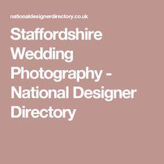 Staffordshire Wedding Photography - National Designer Directory