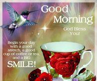 Good Morning, God Bless You, Smile!