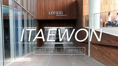 [AKP Travel] First date to impress at Itaewon | http://www.allkpop.com/buzz/2015/07/akp-travel-first-date-to-impress-at-itaewon