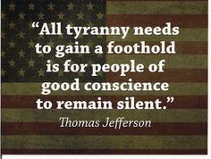 """""""The strongest reason for the people to retain the right to keep and bear arms is, as a last resort, to protect themselves against tyranny in government."""" -TJ"""