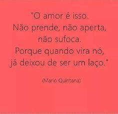 """Essas palavras de Quintana são lindas, mas na vida amorosa desatar """"o nós"""" exige equilíbrio e amadurecimento"""