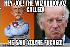 Lame Duck, Hey Joe, Wizard Of Oz, Laughter, Baseball Cards, Sayings, Memes, Lyrics, Meme