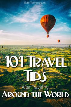 101 travel tips after traveling around the world.