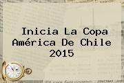 http://tecnoautos.com/wp-content/uploads/imagenes/tendencias/thumbs/inicia-la-copa-america-de-chile-2015.jpg Copa America 2015. Inicia la Copa América de Chile 2015, Enlaces, Imágenes, Videos y Tweets - http://tecnoautos.com/actualidad/copa-america-2015-inicia-la-copa-america-de-chile-2015/
