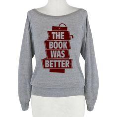 """The Book Was Better"" HUMAN Athletic Grey Medium Raglan jumper"