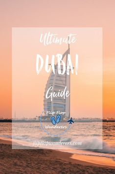 Ultieme Dubai reisgids: must-do's