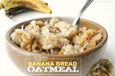 The Knoxville Holts: baked banana bread oatmeal {gf} serves 9 so reheat all week