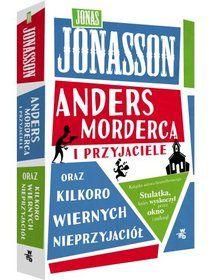 Anders Morderca i przyjaciele oraz kilkoro wiernych…