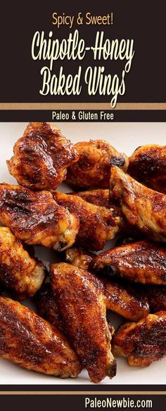 Spicy & Sweet Chipotle-Honey Baked Chicken Wings