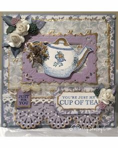 Downton Abbey Products used: – Time for Tea Stamp Set – Clear Stamp Sentiments 2 – 6×6 Luxury Paper Pad – Fleur De Lis Embossing Folder