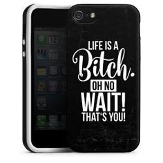 Silikon Case life is a bitch. Oh no wait! That's you! : 19,95€