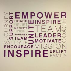 Vinyl lettering in the halls of Younique Corporate HQ  Tag someone who Uplifts Empowers and Validates you! #UpliftEmpowerValidate