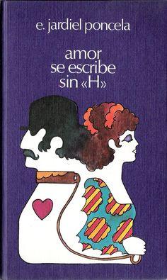 """Amor se escribe sin """"H"""".  Círculo de Lectores, 1973."""