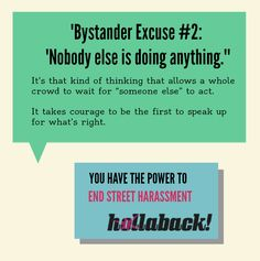 Bystander intervention is important in so many situations, including street harrassment Bystander Effect, Street Harassment, Crisis Intervention, Green Dot, Abusive Relationship, Safe Place, School Counselor, Criminal Justice, Helping Others