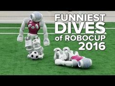 Funniest dives of RoboCup 2016 — Steemit
