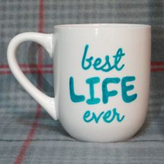 Hey, I found this really awesome Etsy listing at https://www.etsy.com/listing/258548753/best-life-ever-coffee-mug-handpainted