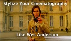 Every great cinematographer has a signature style. You can develop yours by studying the experts, beginning with Wes Anderson.  (Cover image from Wes Anderson's American Express commercial)