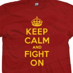 Keep Calm and Fight On USC Trojans T-Shirt
