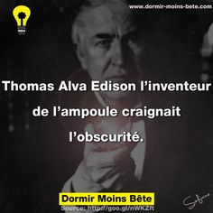 Thomas Alva Edison l'inventeur de l'ampoule craignait l'obscurité. Serie This Is Us, Thomas Alva Edison, Did You Know, Knowing You, Fails, Motivation, Reading, Gay, Photos