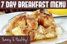 A Yummy & Healthy Breakfast Menu? Sign me up! #7day #breakfast #menu