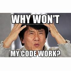 One of the most common programmer questions...   #webdevelopment #webdevelopers #coding #programming #programmers #webdeveloper #developer #code #programmer #computerscience #webdev #webdesign #ruby #rails #rubyonrails #freelancing #freelancer #freelancedeveloper #java #javascript #php #app #bootstrap #python #software #softwareengineering #webdesigner #codenewbie