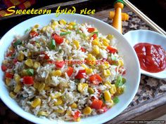 Corn fried rice Sweet Corn, Fried Rice, Indian Food Recipes, Fries, Chinese, Meat, Vegetables, Candy Corn, Veggies