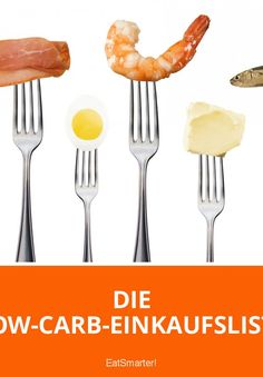 Die Low-Carb-Einkaufsliste – praktisch zum ausdrucken: http://eatsmarter.de/abnehmen/diaeten/low-carb-einkaufsliste